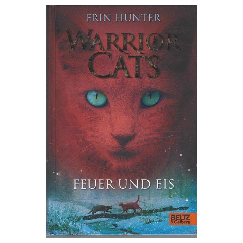 Warrior Cats. Feuer und Eis von Erin Hunter. Hörbuch ...