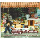 Import Export a la Turka - Turkish Sounds from Germany CD