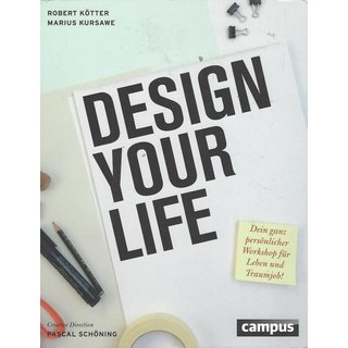 Design Your Life Broschiert Mängelexemplar