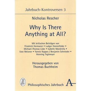 Why is there anything at all? Tb. Mängelexemplar von Thomas Buchheim